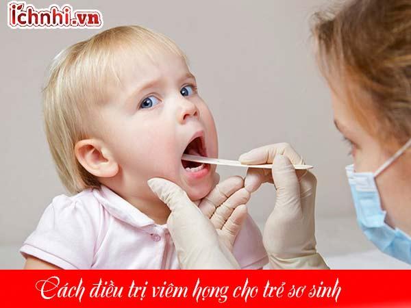 Dấu hiệu viêm họng ở trẻ sơ sinh và cách điều trị hiệu quả1