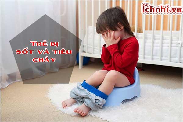 Trẻ bị sốt và tiêu chảy, Nguyên nhân + cách xử lý hiệu quả1