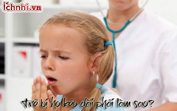 Trẻ bị ho kéo dài phải làm sao? Nguyên nhân + cách chữa trị