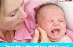 Trẻ sơ sinh bị viêm mũi họng phải làm sao? +Cách điều trị3