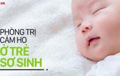 Tông hợp cách phòng tránh và trị cảm lạnh cho trẻ sơ sinh1