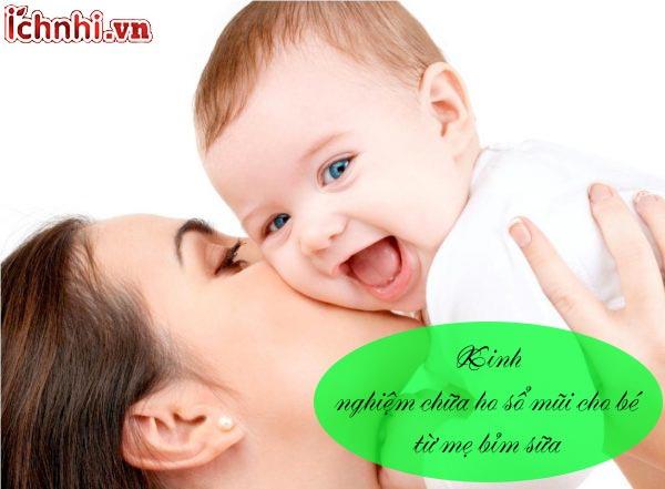 [Bí quyết] kinh nghiệm chữa ho sổ mũi cho bé từ mẹ bỉm sữa