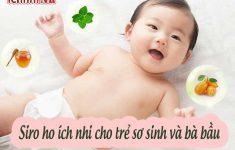 Vì sao Siro Ho cảm Ích Nhi an toàn cho trẻ sơ sinh, mẹ bầu?