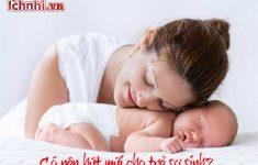 Có nên hút mũi cho trẻ sơ sinh? +Cách hút mũi đúng cách4