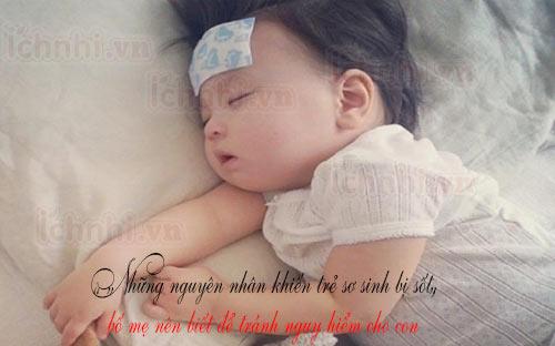 Những nguyên nhân khiến trẻ sơ sinh bị sốt, bố mẹ nên biết
