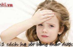 Trẻ 6,7,8 tuổi bị sốt,+11 cách hạ sốt cho trẻ bằng thảo dược1