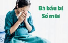 Cần làm gì khi mẹ bầu bị sổ mũi? Một số kinh nghiệm vàng