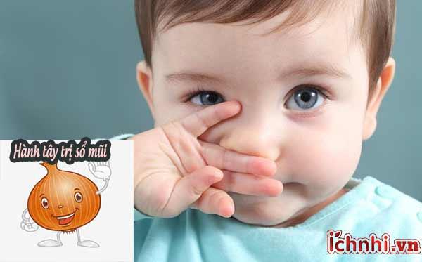 Cách trị sổ mũi cho bé bằng hành tây ngay tại nhà với những mẹo đơn giản