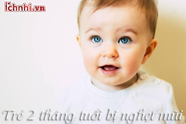 trẻ 2 tháng tuổi bị nghẹt mũi1