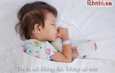 Nguyên nhân trẻ bị sốt không ho, không sổ mũi và cách điều trị2