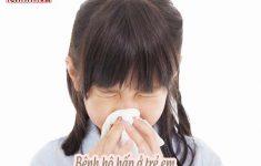 3+ bệnh đường hô hấp ở trẻ em dễ mắc vào mùa xuân