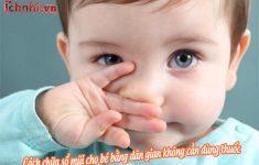 5 Cách chữa sổ mũi cho bé bằng dân gian không cần dùng thuốc hiệu quả