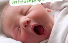 Đờm ở trẻ sơ sinh, nguyên nhân, triệu chứng và cách điều trị