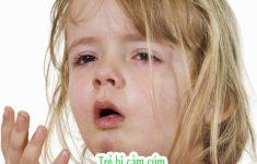 Trẻ bị cảm cúm, dấu hiệu, triệu chứng, cách điều trị chuẩn7