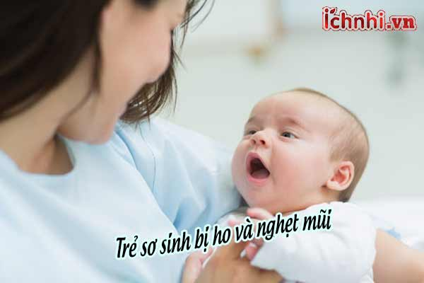 Trẻ sơ sinh bị ho và nghẹt mũi, cách xử trí từ mẹ Hưng Yên