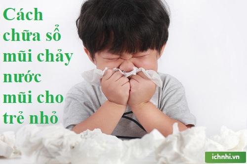 Nguyên nhân khiến trẻ bị sổ mũi, nghẹt mũi