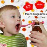 Nên chọn siro trị ho loại nào tốt nhất an toàn cho bé
