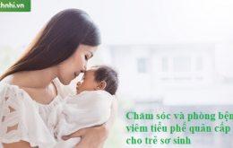 Bệnh viêm tiểu phế quản cấp ở trẻ sơ sinh & điều mẹ cần biết